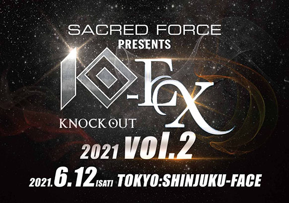 1856SACRED FORCE presents KNOCK OUT-EX 2021 vol.2